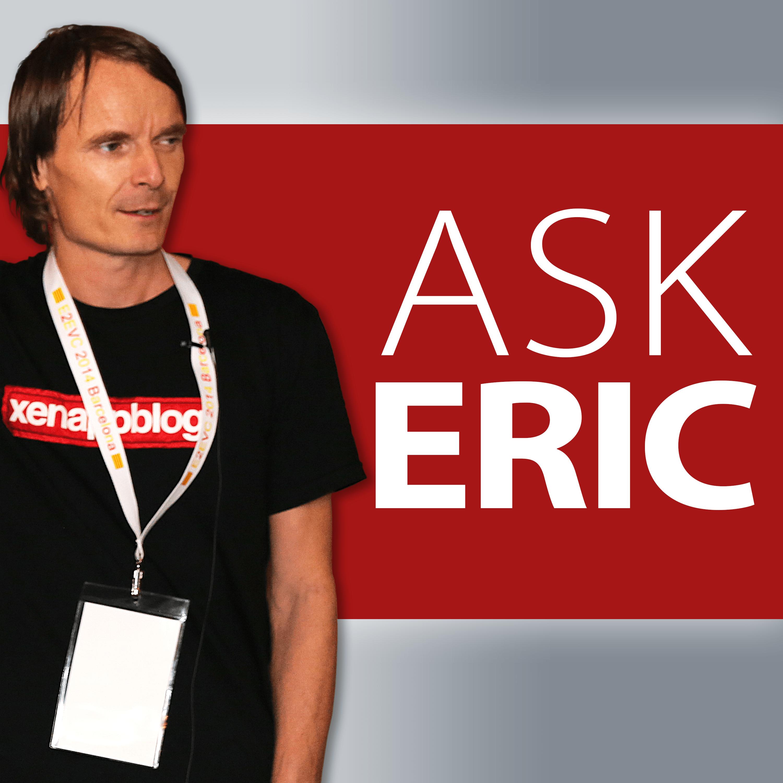 Ask Eric